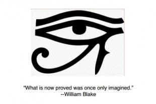 """""""Lo que ahora está comprobado, sólo se podía imaginar en el pasado"""" – William Blake"""